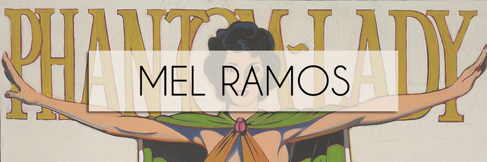 Mel Ramos Art for Sale