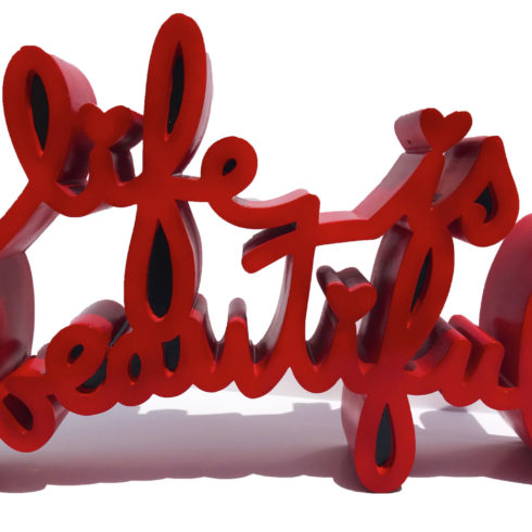 Life is beautiful red by mr. brainwash
